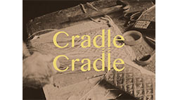 Cradle Cradle 1st Collection